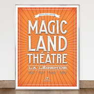 Magic Land *nouveau livre* - Poster announcement - Magic Land Théâtre