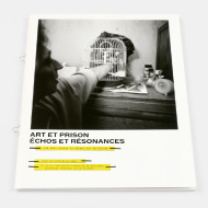 Art et prison, échos et résonnances - Report on cultural activities in detention center - Culture & Démocratie